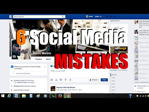 6 Social Media Mistakes YOU Are Making | And How To Avoid Them