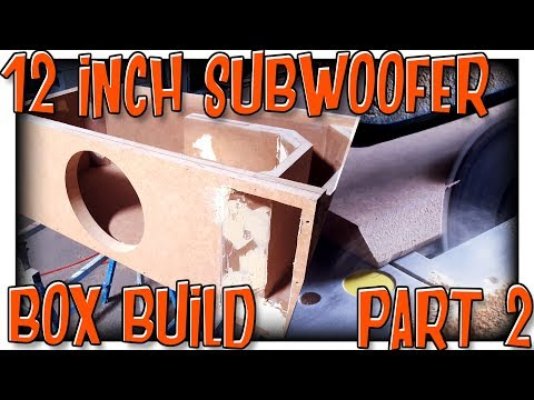 12 Inch Subwoofer Box Build Part 2 | Strengthening Port and Sanding