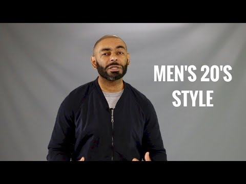 How A Man Should Dress in His 20s/Men's Style In Their 20s