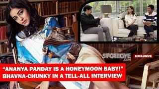 Download ″Ananya Panday Is A Honeymoon Baby,″ Bhavna-Chunky Get Candid About Ananya, Themselves & SOTY 2 Video
