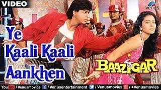 Ye Kaali Kaali Aankhen Full Video Song   Baazigar   Shahrukh Khan, Kajol   Kumar Sanu