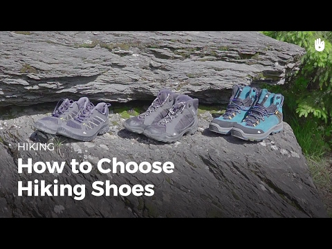 How to Choose Hiking Boots | Hiking