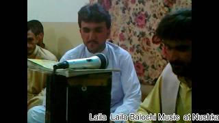 Laila laila balochi song by shaigle