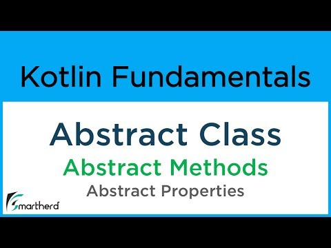 #8.8 Kotlin Tutorial: Abstract class, Method and Abstract Properties
