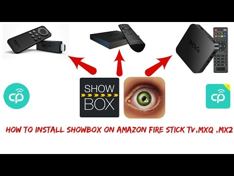 September 2016:How to install showbox on Amazon Fire Stick/TV/MXQ/MX2 (Fast)