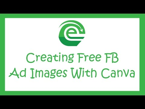 Canva Tutorial - How To Create Facebook Ad Images For Free