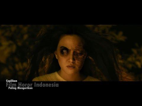 Cuplikan Film Horor Indonesia Yang Paling Mengerikan l 2016