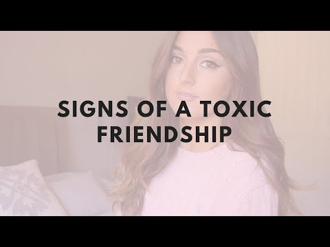 3 Signs of A Toxic Friendship!
