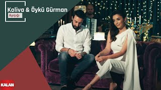 Koliva & Öykü Gürman - Ay Işığı [ Official Music Video © 2019 Kalan Müzik ]