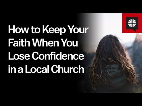 How to Keep Your Faith When You Lose Confidence in a Local Church // Ask Pastor John