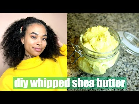 DIY | Whipped Shea Butter for MAXIMUM Moisture Retention on Natural Hair