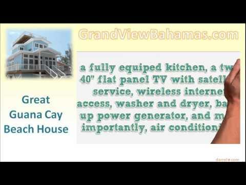 Grandview Bahamas On The Grand Guana Cay Beach House