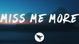3LAU - Miss Me More (Lyrics)