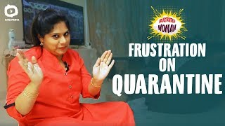 Frustrated Woman FRUSTRATION On Quarantine | Latest Telugu Comedy Web Series | Sunaina | Khelpedia