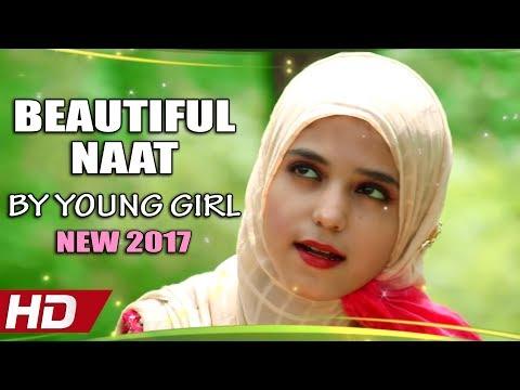 Download BEAUTIFUL NAAT BY YOUNG GIRL - HALEEMA SARWAR - KAR