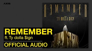 KATIE - Remember ft. Ty Dolla $ign (Official Audio)