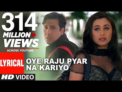 Xxx Mp4 Oye Raju Pyar Na Kariyo Lyrical Video Hadh Kar Di Aapne Govinda Rani Mukherjee 3gp Sex