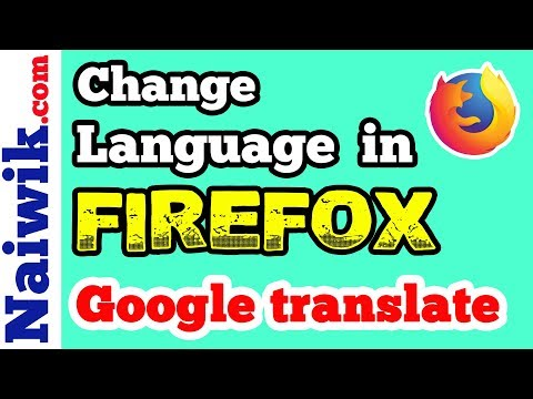 How to change any Language in Mozilla Firefox browser   Google Translate