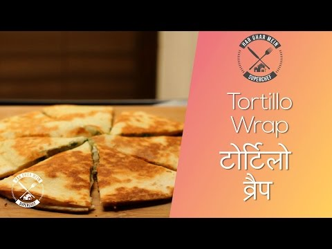 How To Make Cheese Tortilla Wrap || Pranav Joshi