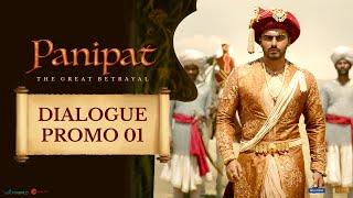Panipat | Dialogue Promo |Sanjay Dutt, Arjun Kapoor, Kriti Sanon |Ashutosh Gowariker|In Cinemas Now