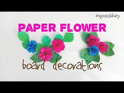 Paper Flowers for Board Decorations   Classroom Decorations