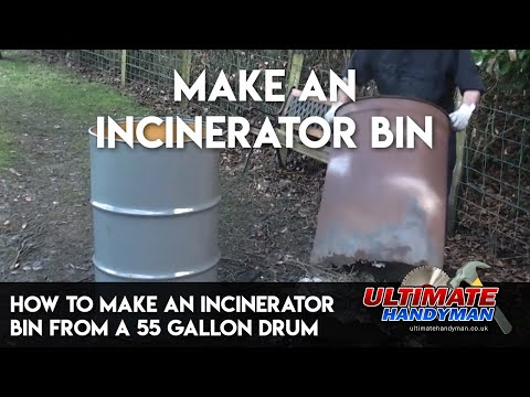 How to make an incinerator bin from a 55 gallon drum