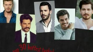 Top 30 handsome turkish actors 2016/2017