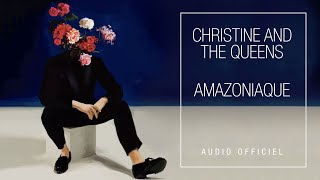Christine and the Queens - Amazoniaque