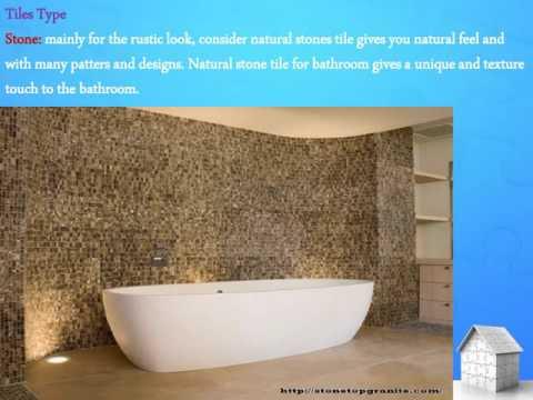 Tips for choosing the floor tiles for bathroom –Stone Top Inc.