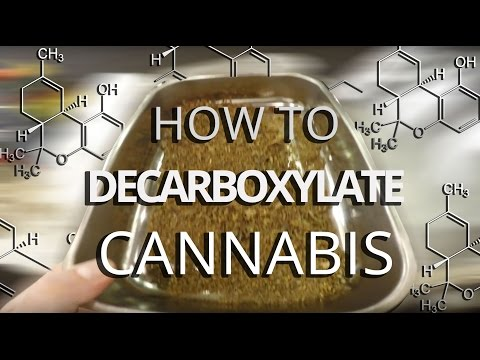 How to Decarboxylate Cannabis