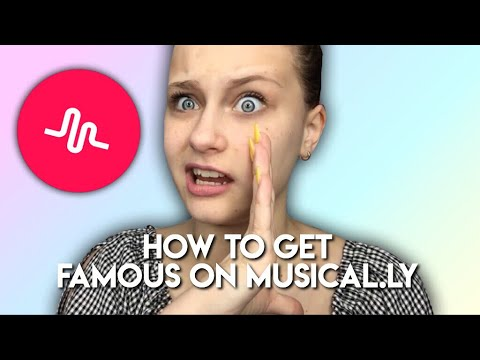 HOW TO GET FAMOUS ON MUSICAL.LY