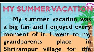 Essay on My Summer Vacation in English by Smile Please World
