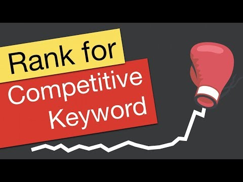 How to Rank for a Highly Competitive Keyword on YouTube
