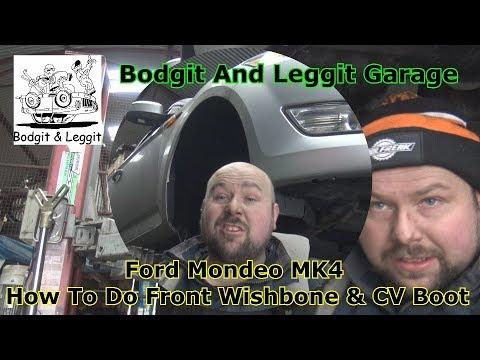 ford Mondeo MK4 Front Wishbone & CV Boot Bodgit And Leggit Garage