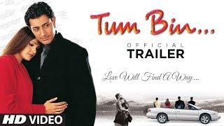 Tum Bin - Trailer | Priyanshu Chatterjee, Sandali Sinha, Himanshu Malik, Raqesh V | Anubhav Sinha