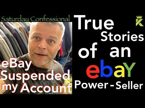 EBAY SUSPENDED MY ACCOUNT! No More Selling or Making Money on eBay! SATURDAY CONFESSIONAL Ep. #1