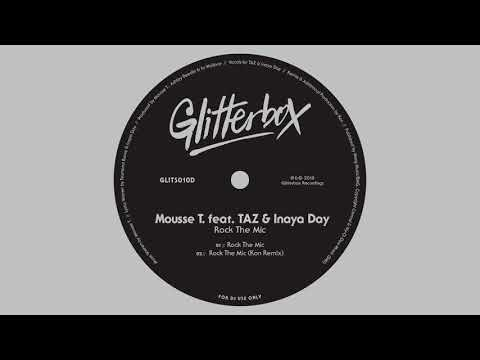Mousse T. featuring TAZ & Inaya Day 'Rock The Mic'