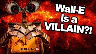 Pixar Theory: Wall-E is a Villain?! (feat. T. Michael Martin)