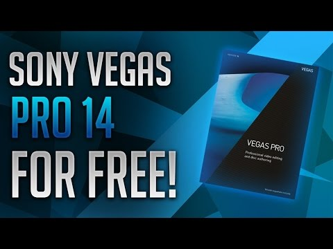 How To Get Sony Vegas 14 for FREE on PC [Windows 7/8/10]