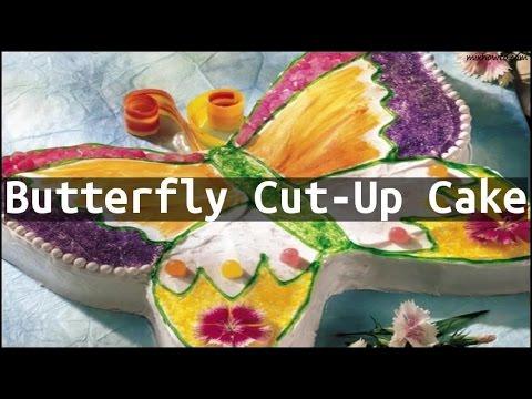 Recipe Butterfly Cut-Up Cake