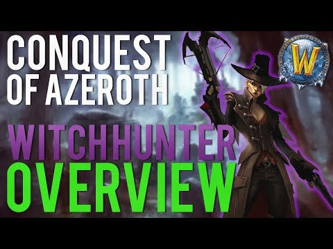 Conquest of Azeroth Witch Hunter Custom Class Overview