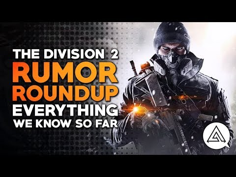 Rumor Roundup: The Division 2 - Everything We Know So Far