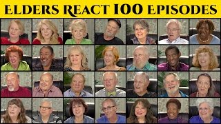 ELDERS REACT TO 100 EPISODES OF ELDERS REACT