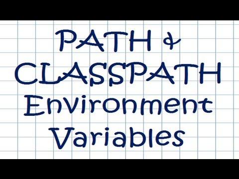 PATH and CLASSPATH Environment Variables - JAVA Tutorial