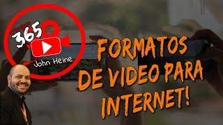 🔴v08 - Formatos De Vídeos Para Internet - Qual O Tipo De Vídeo Você Deve Fazer!?