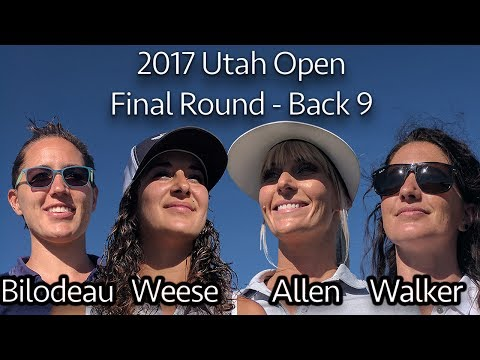 2017 Utah Open - Final Round - Cat Allen, Jessica Weese, Amy Bilodeau, Madison Walker (Final 9)