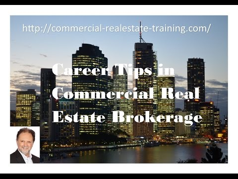 A Guide to a Career in Commercial Real Estate Brokerage
