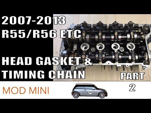 How to Replace Head Gasket & Timing Chain - Gen 2 R56 MINI Cooper Part 2