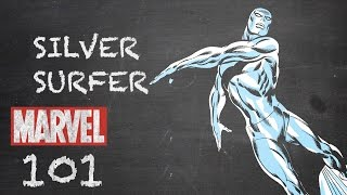 Riding the Waves – The Silver Surfer – Marvel 101