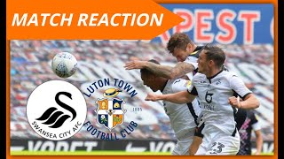 Match Reaction Swansea City vs Luton Town - Championship 19/20 - BRILLANT PERFORMANCE!